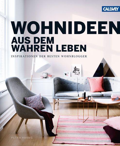 Wohnideen Buch, Inspirationen von Design- Interior- und Wohn-Bloggern.